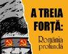 A treia forta - Romania profunda