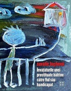 Invataturile unei prostituate batrane catre fiul sau handicapat